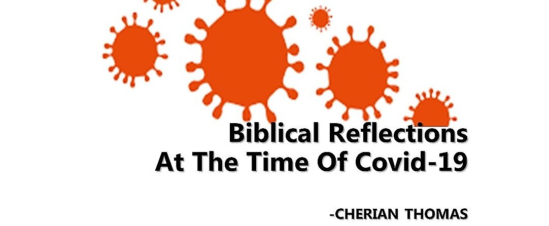 Biblical Reflections at the Time of Covid -19