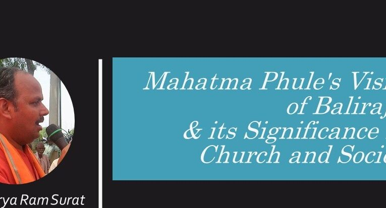Mahatma Phule's Vision of Balirajya and it's Significance for Church and Society